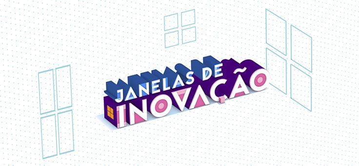 janelas_inovação_ACERVO_736x341