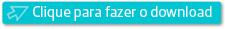 """Botão """"Clique para Fazer o Download""""."""