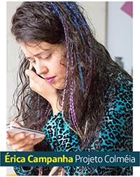 A imagem mostra a empreendedora Erica Campanha