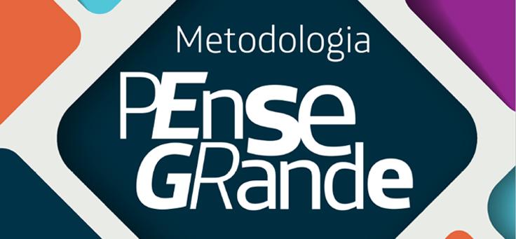 Imagem traz capa da Metodologia Pense Grande