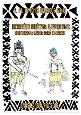 Capa de dicionário que resgata culturas marginalizadas, como as línguas ofaié e guarani, mostra uma índia segurando arco e flecha.