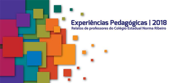 Imagem mostra capa do e-book com práticas pedagógicas do Colégio Estadual Norma Ribeiro, que tem grafismos quadrados nas cores azul, verde, rosa, laranja vermelho e roxo.