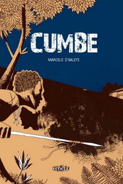 Cumbe é um dos quadrinhos que podem ser usados para debater temas da sociedade em sala de aula. Na capa, um personagem negro segurando uma lança está olhando com atenção para uma casa, protegido pelo tronco de uma árvore.