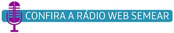 Imagem mostra o símbolo de um microfone e ao lado uma frase que diz: confira a rádio web semear